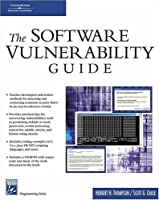 The Software Vulnerability Guide Front Cover