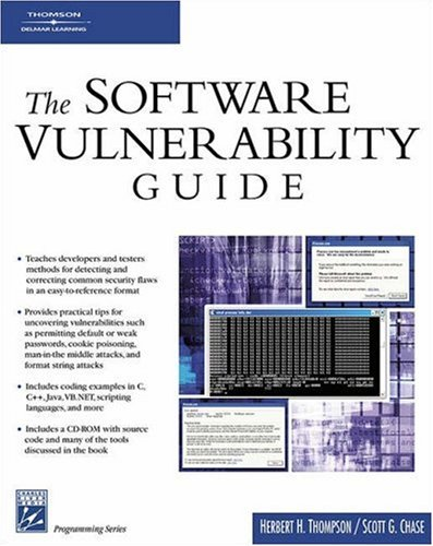 [PDF] The Software Vulnerability Guide Free Download | Publisher : Charles River Media | Category : Computers & Internet | ISBN 10 : 1584503580 | ISBN 13 : 9781584503583