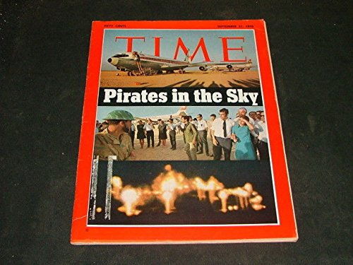 - Time Sept. 21 1970 Pirates In The Sky, Desert Drama