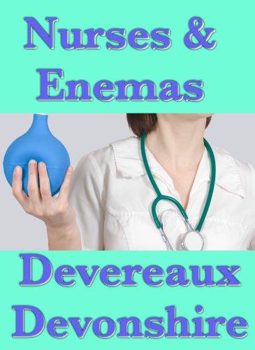 Nurses Enemas By Devonshire Devereaux