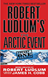 Robert Ludlum's (TM) The Arctic Event (A Covert-One novel Book 7)