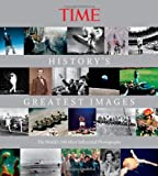 TIME History's Greatest Images: The World's 100 Most Influential Photographs