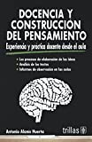 img - for DOCENCIA Y CONSTRUCCION DEL PENSAMIENTO book / textbook / text book