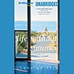 Life Without Summer | Lynne Griffin
