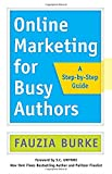 img - for Online Marketing for Busy Authors: A Step-by-Step Guide (Agency/Distributed) book / textbook / text book