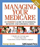 Managing Your Medicare, George Jacobs, 1551808579