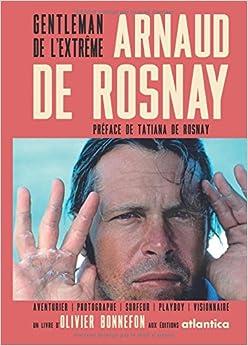 Arnaud de Rosnay - Gentleman de l'extrême