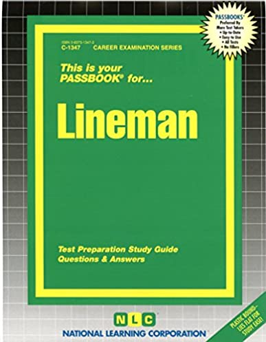 lineman passbooks career examination passbooks jack rudman rh amazon com Mike Holt Electrical Exam Preparation Industrial Electrical Study Guide