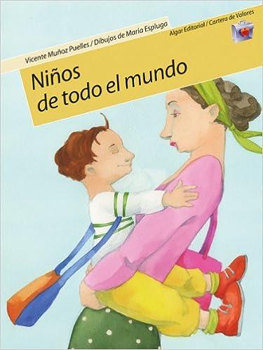 Amazon.com: Ninos De Todo El Mundo/ Kids from All over the World (Cartera De Valores) (Spanish Edition) (9788498450118): Vicente Munoz Puelles, ...
