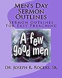 Men's Day Sermon Outlines, Dr. Joseph R., Joseph Rogers,, 1463777701