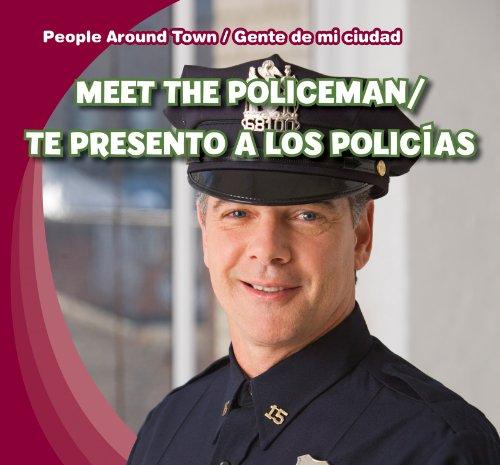 Meet the Policeman/Te Presento a Los Policias (People Around Town/Gente de Mi Ciudad)