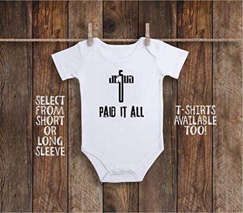 Christian Jesus Paid It All Cross Toddler Kids Tee Shirt or Baby Bodysuit