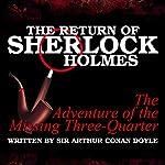 The Return of Sherlock Holmes: The Adventure of the Missing Three-Quarter   Sir Arthur Conan Doyle