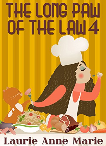 Long Paw Of The Law 4 (Ashley Crane Cozy Mystery)