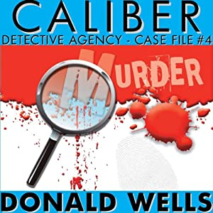 Caliber Detective Agency - Case File No. 4 Audiobook
