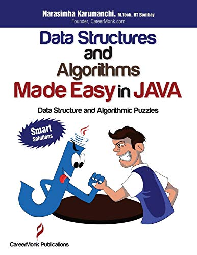 - Data Structures and Algorithms Made Easy in Java: Data Structure and Algorithmic Puzzles