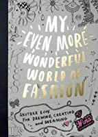 My Even More Wonderful World Of Fashion: Another