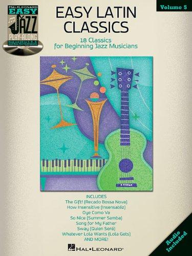 Easy Latin Classics: Easy Jazz Play-Along Volume 5