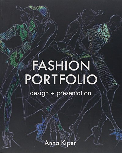 Great Design Portfolios (Fashion Portfolio: Design & Presentation)