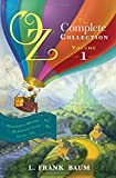 Oz, the Complete Collection Volume 1 bind-up: Wonderful Wizard of Oz; Marvellous Land of Oz; Ozma of Oz (Oz Bind Up)