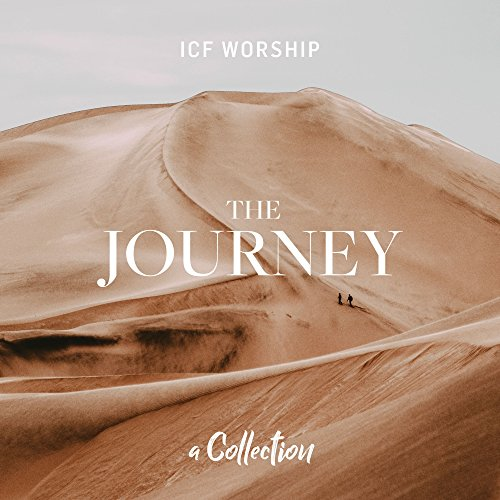 ICF Worship - The Journey: A Collection (2017)