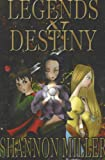 Legends and Destiny, Shannon Miller, 9628261576