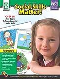 Social Skills Matter!, Grades PK - 2, Christine Schwab, Kassandra Flora, 1483800156