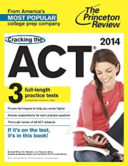 Cracking the ACT with 3 Practice Tests, 2014 Edition (College Test Preparation) by [Martz, Geoff]