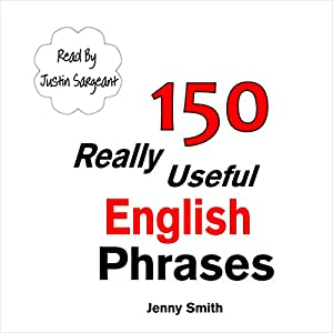 150 Really Useful English Phrases: For Intermediate Students Wishing to Advance Audiobook