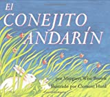 El Conejito Andarin, Margaret Wise Brown, 0060254343