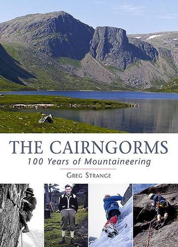 The Cairngorms: 100 Years of Mountaineering PDF