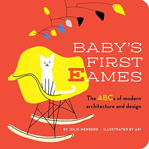 Baby's First Eames: From Art Deco to Zaha Hadid 51jG2jB0K1L