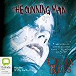 The Cunning Man | Celia Rees