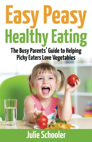 Easy Peasy Healthy Eating Vegetables product image