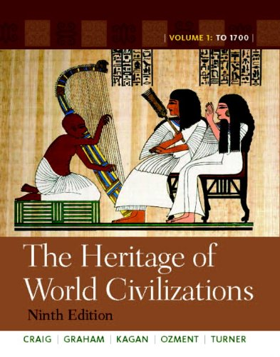 - The Heritage of World Civilizations: Volume 1 (9th Edition)