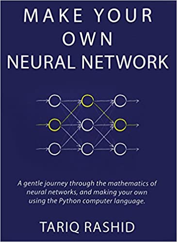 buy make your own neural network a gentle journey through the