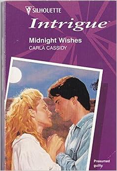 Book Midnight Wishes (Cheyenne Nights, Book 2) (Harlequin Intrigue Series #415)