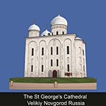 The St. George's Cathedral Velikiy Novgorod Russia Audiobook by Tatiana Volodina Narrated by Karolina Starin