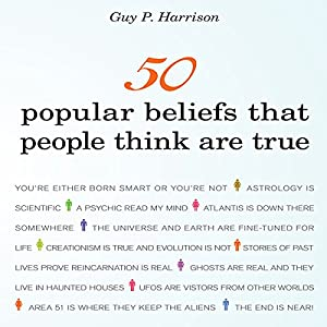 50 Popular Beliefs That People Think Are True Hörbuch