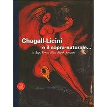 Chagall - Licini e il sopra - naturale... in Arp, Ernst, Klee, Miró, Savinio by Foray Jean Michel Vescovo Marisa (2001-01-01)