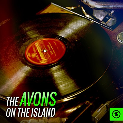 - The Avons on the Island