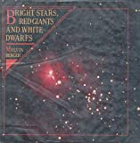 Bright Stars, Red Giants and White Dwarfs, Melvin Berger, 0399612092