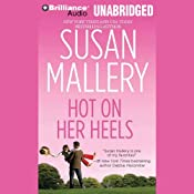 Hot on Her Heels: Lone Star Sisters, Book 4 | Susan Mallery