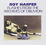 Flashes From the Archives of Oblivion by ROY HARPER (2013-08-20)