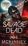 """The Savage Dead"" av Joe McKinney"