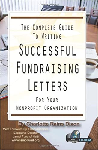 The Complete Guide To Writing Successful Fundraising Letters For