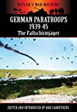 German Paratroops 1939-45, Bob Carruthers, 1781591121