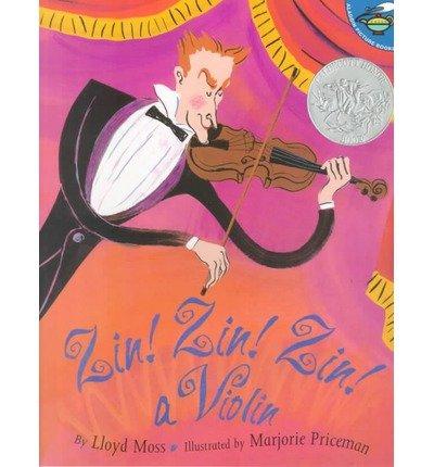 [Zin Zin Zin A Violin] (By: Moss) [published: July, 2003]
