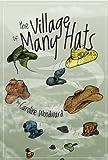 Village of Many Hats, Caroline Woodward, 0889822840