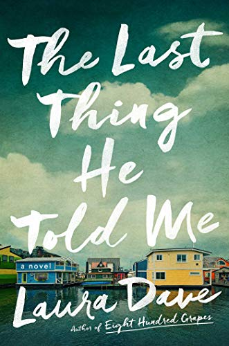 Book Cover: The Last Thing He Told Me: A Novel